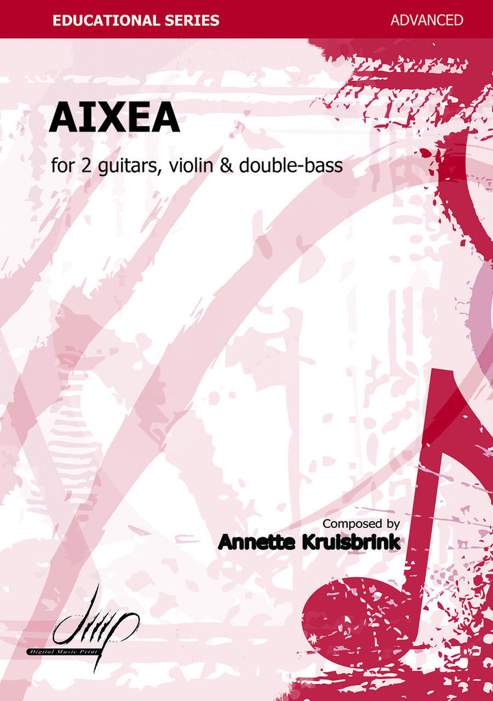 Kruisbrink - Aixea for Two Guitars, Violin and Double Bass - CM107135DMP