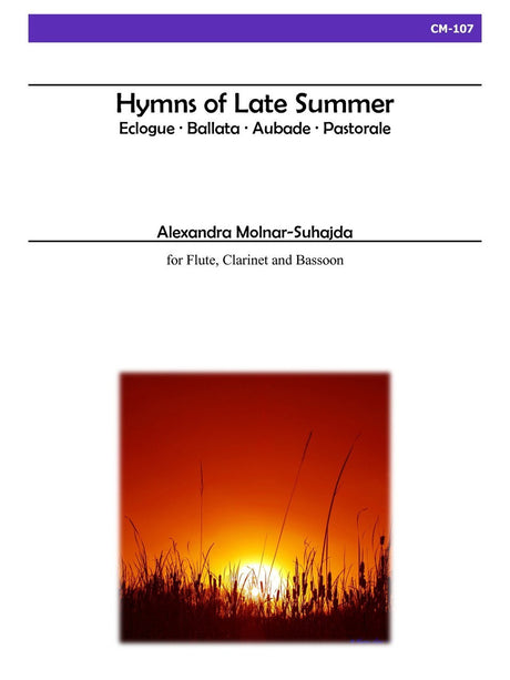 Molnar-Suhajda - Hymns of Late Summer for Flute, Clarinet and Bassoon - CM107