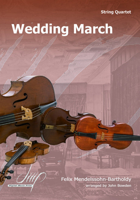 Mendelssohn - Wedding March for String Quartet - CM108179DMP