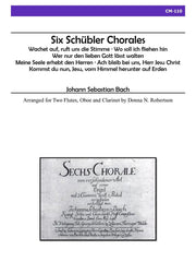 Bach (arr. Robertson) - Six Schübler Chorales for Two Flutes, Oboe and Clarinet - CM110
