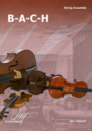 Valach - B-A-C-H for String Ensemble - CM113075DMP