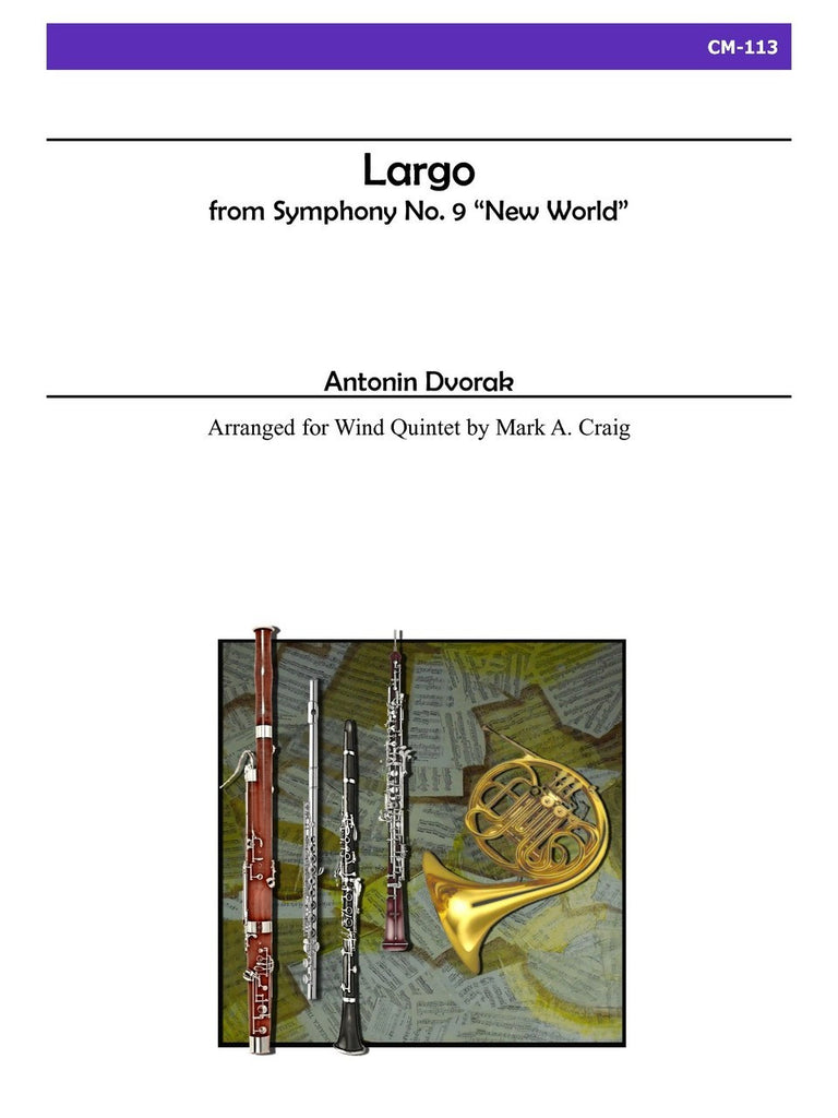 Dvorak (arr. Craig) - Largo from The New World Symphony for Wind Quintet - CM113