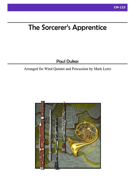 Dukas (arr. Lortz) - The Sorcerer's Apprentice for Wind Quintet and Percussion - CM123