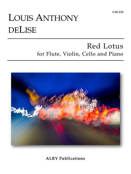 deLise - Red Lotus for Flute, Violin, Cello and Piano - CM125