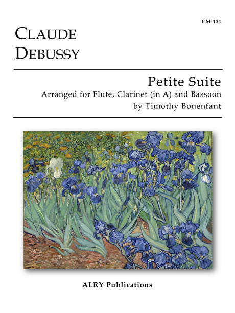 Debussy (arr. Bonenfant) - Petite Suite for Flute, Clarinet (in A) and Bassoon - CM131