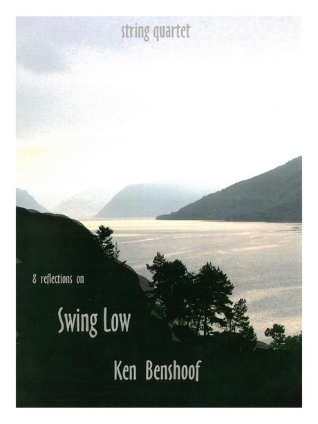 Benshoof - Eight Reflections on Swing Low for String Quartet - CM133