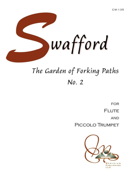 Swafford - The Garden of Forking Paths No. 2 for Flute and Piccolo Trumpet - CM135
