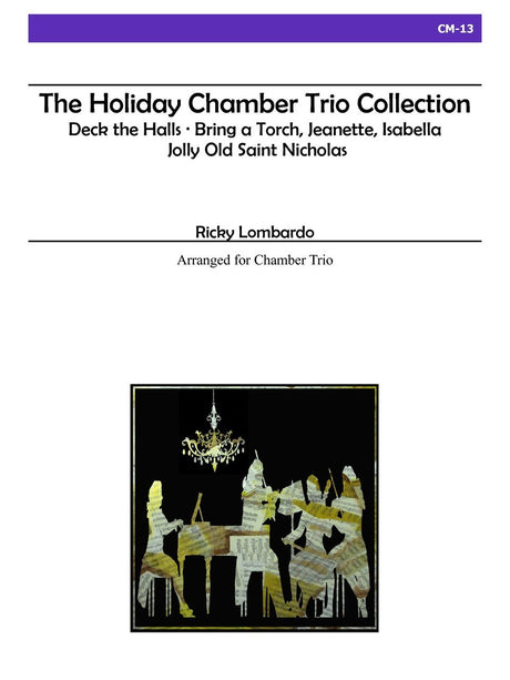 Lombardo - The Holiday Chamber Trio Collection - CM13