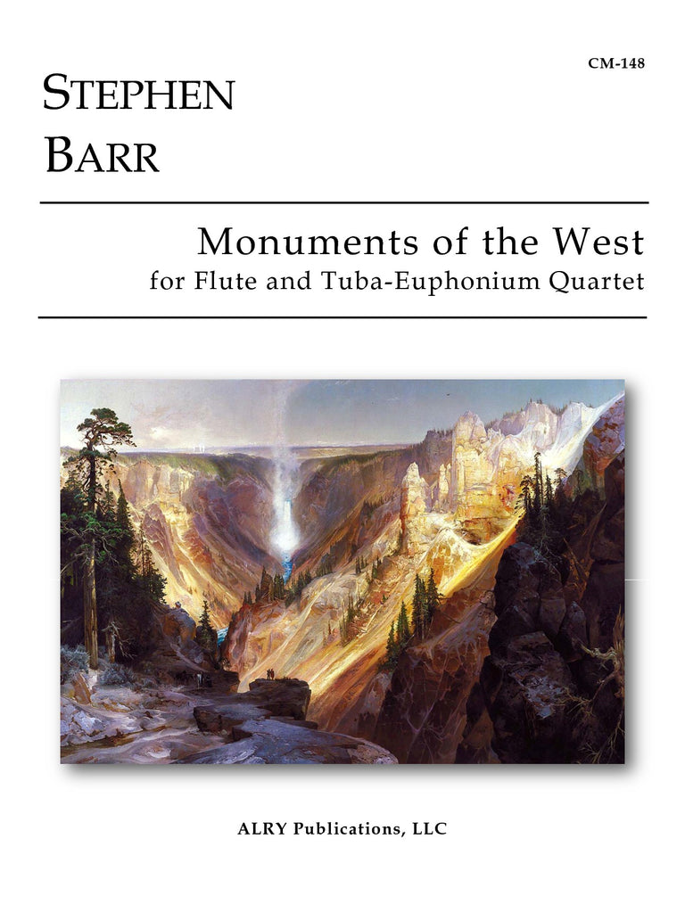 Barr - Monuments of the West for Flute and Tuba-Euphonium Quartet - CM148