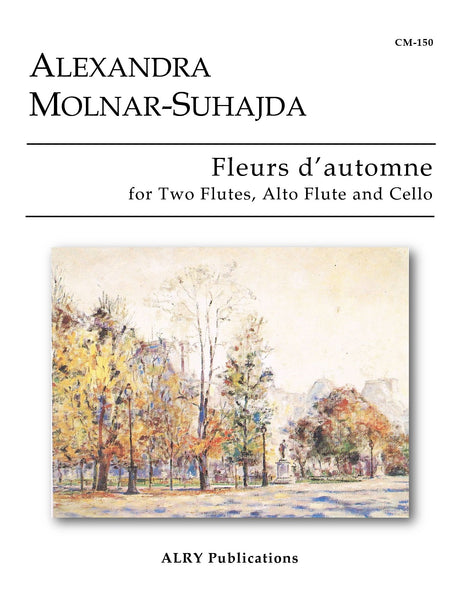 Molnar-Suhajda - Fleurs d'automne for Two Flutes, Alto Flute and Cello - CM150