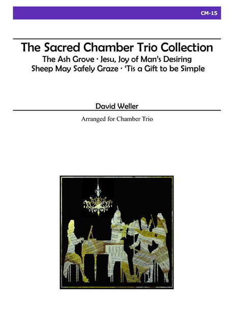 Weller - The Sacred Chamber Trio Collection - CM15