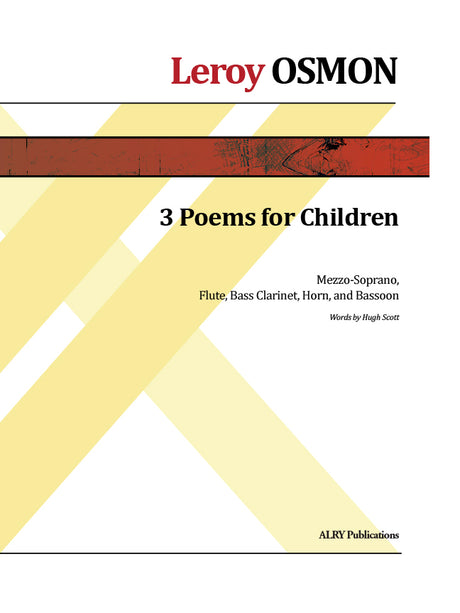 Osmon - Three Poems for Children for Mezzo-Soprano, Flute, Bass Clarinet, Horn and Bassoon - CM163