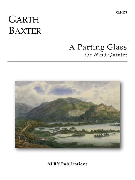 Baxter - A Parting Glass for Wind Quintet - CM173