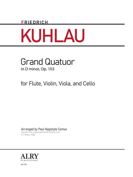 Kuhlau - Grand Quatuor in D minor, Op. 103 for Flute, Violin, Viola and Cello - CM175