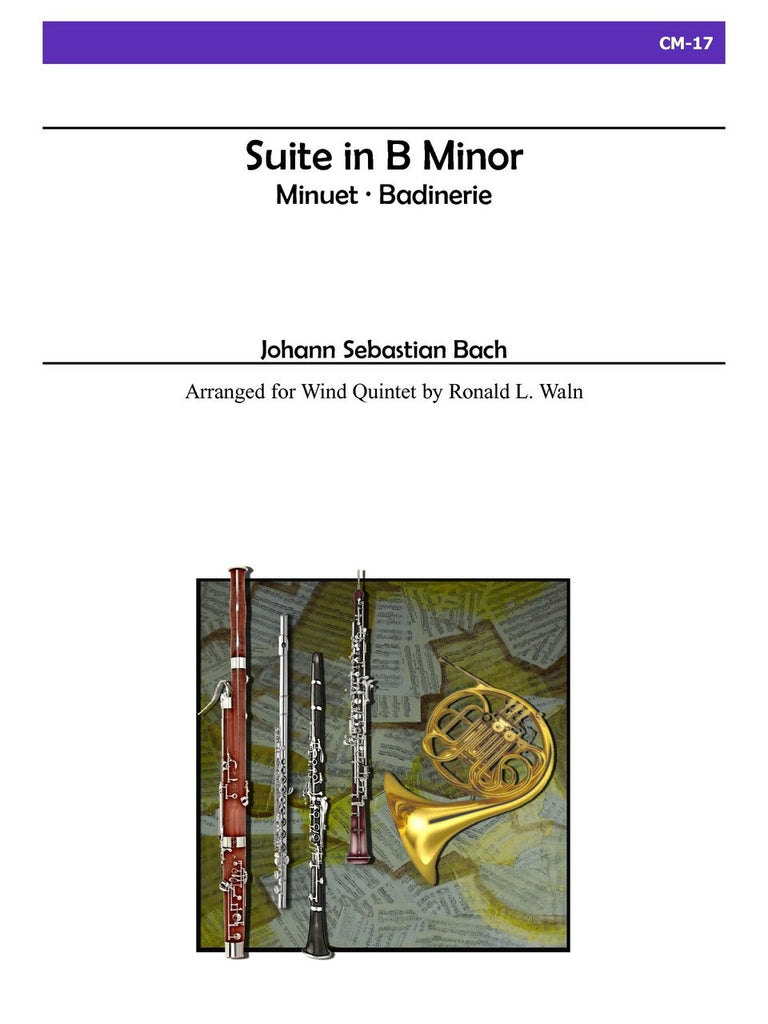 Bach (arr. Waln) - Suite in B Minor for Wind Quintet - CM17