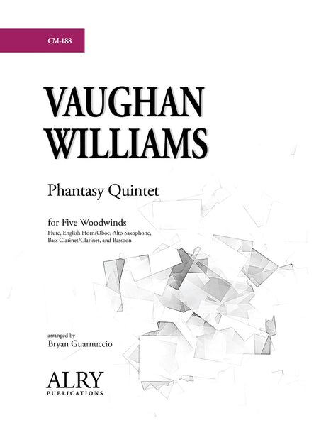 Vaughan Williams (arr. Guarnuccio) - Phantasy Quintet for Five Woodwinds - CM188