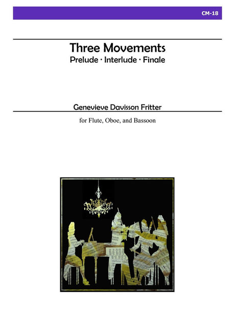 Fritter - Three Movements for Flute, Oboe and Bassoon - CM18