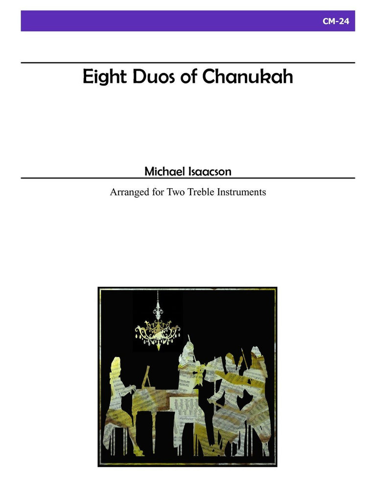 Isaacson - Eight Duos of Chanukah - CM24