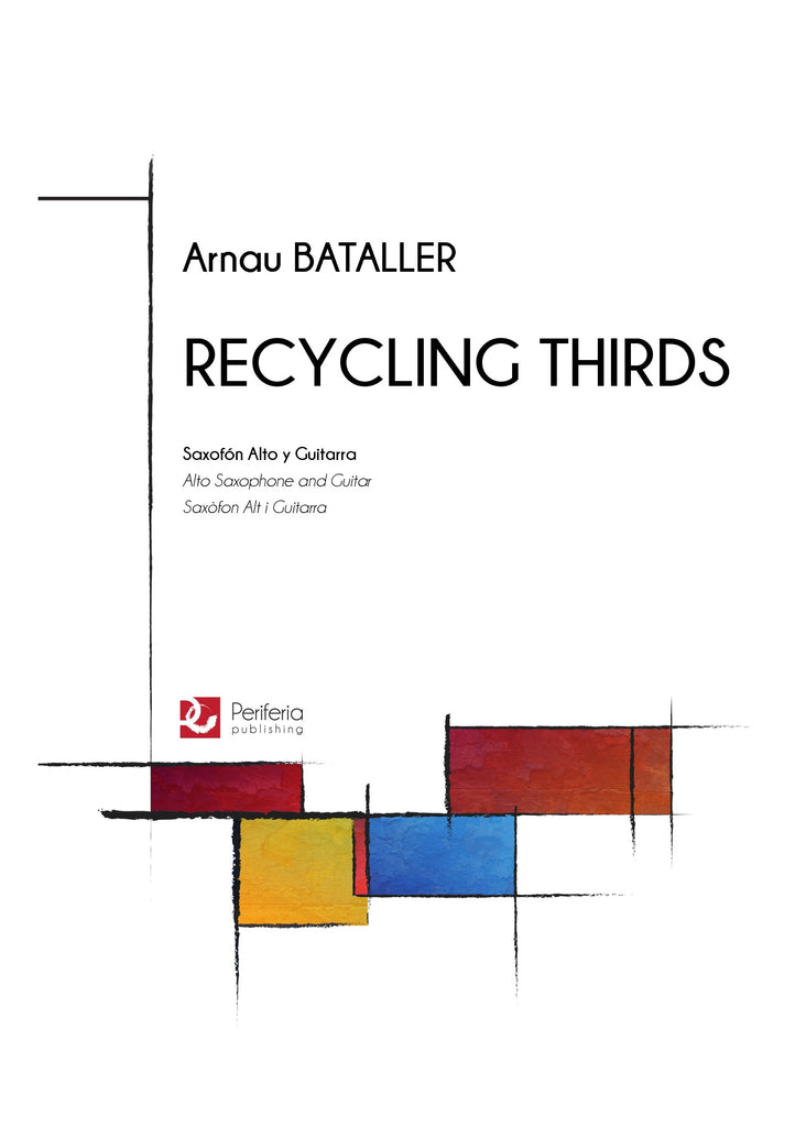 Bataller - Recycling Thirds for Alto Saxophone and Guitar - CM3374M