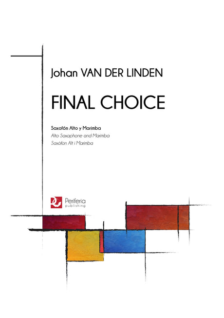 Van der Linden - Final Choice for Alto Saxophone and Marimba - CM3468PM