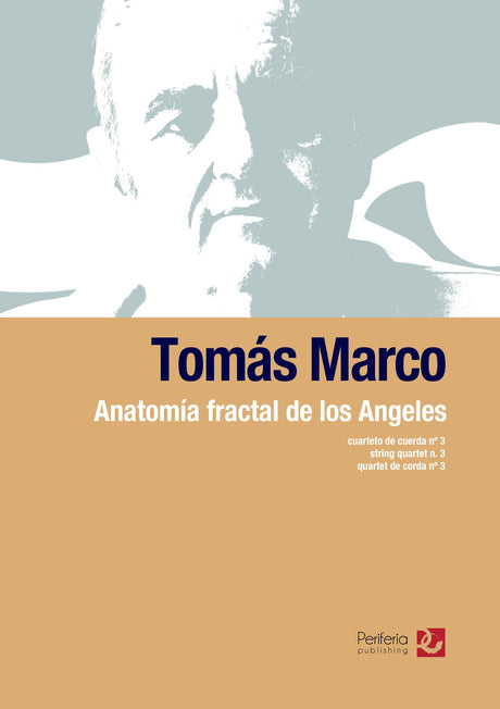 Marco - Anatomia fractal de los Angeles for String Quartet - CM3600PM