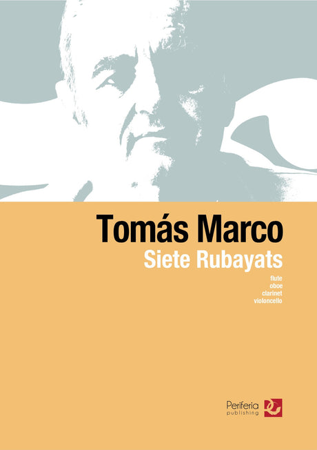 Marco - Siete Rubayats for Flute, Oboe, Clarinet and Cello - CM3624PM