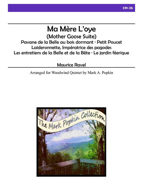 Ravel (arr. Popkin) - Ma Mere L'Oye for Wind Quintet - Mother Goose Suite - Wind Quintet - CM36
