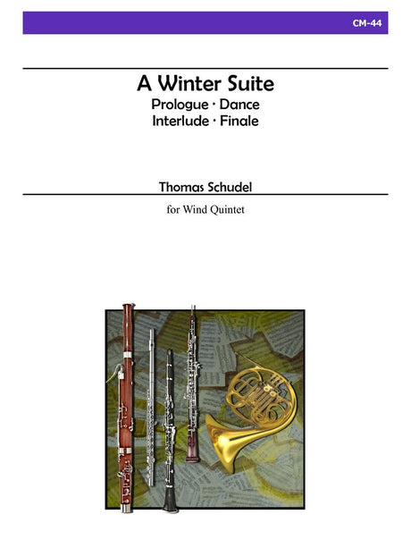 Schudel - A Winter Suite for Wind Quintet - CM44