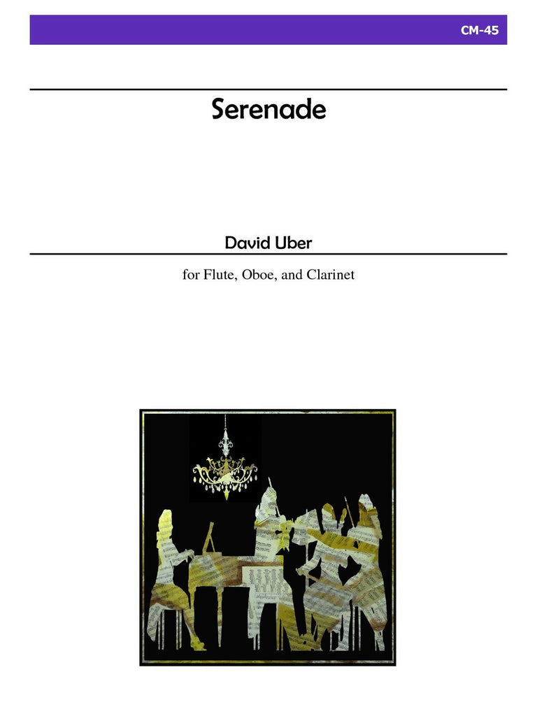 Uber - Serenade for Flute, Oboe and Clarinet - CM45