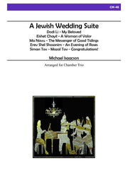 Isaacson - A Jewish Wedding Suite for Chamber Trio - CM48