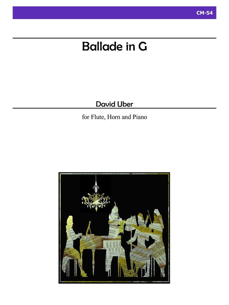 Uber - Ballade in G for Flute, Horn and Piano - CM54