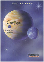 Camilleri - Centrifugue for Flute and Clarinet - CM6033EM