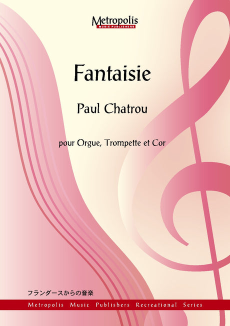 Chatrou - Fantaisie for Trumpet, French Horn and Organ - CM6561EM