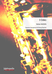 Baeken - 3 Odes for Soprano Saxophone and String Quartet - CM6603EM