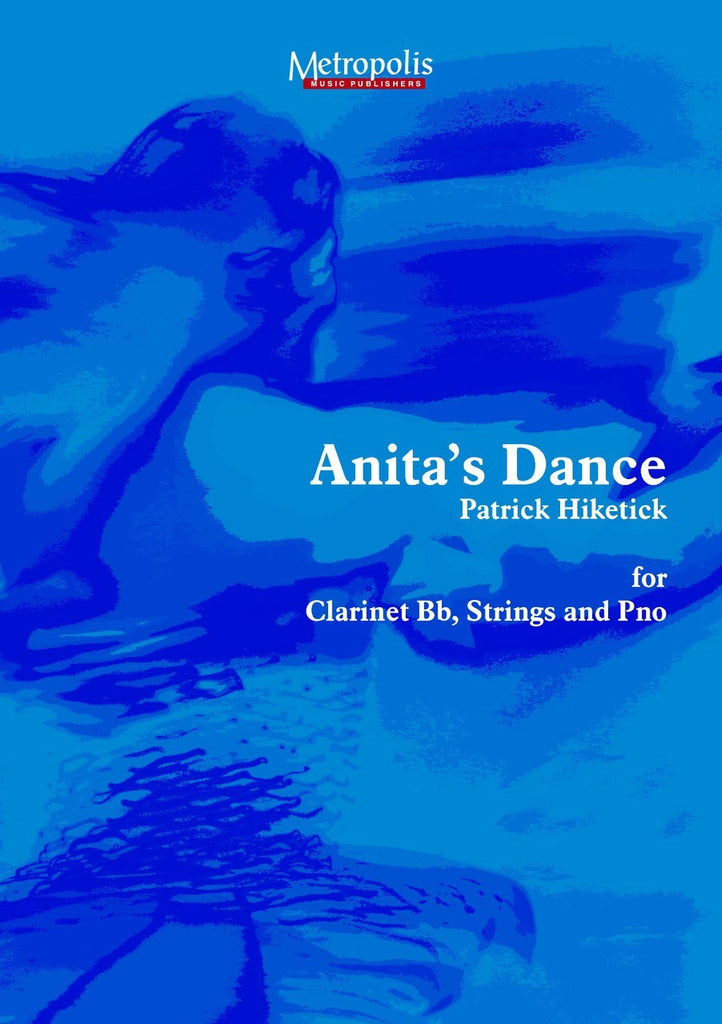 Hiketick - Anita's Dance for Clarinet, Strings and Piano - CM6822EM