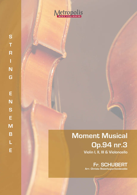 Schubert - Moment Musical Op. 94, Nr. 3 for 3 Violins and Cello - CM7125EM