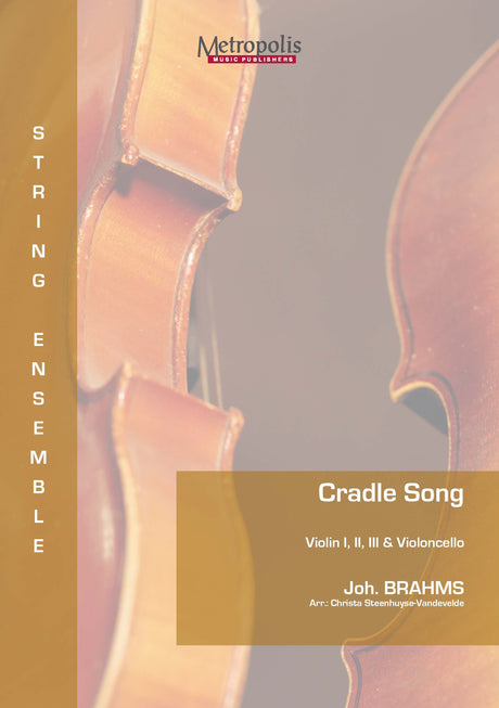 Brahms - Cradle Song for 3 Violins and Cello - CM7126EM