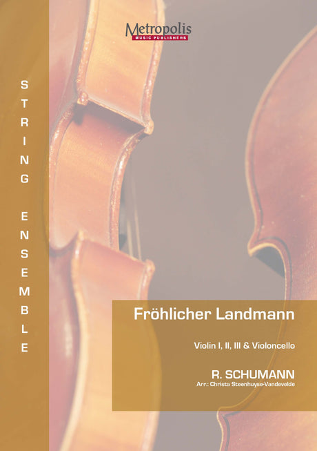 Schumann - Froehlicher Landmann for 3 Violins and Cello - CM7127EM