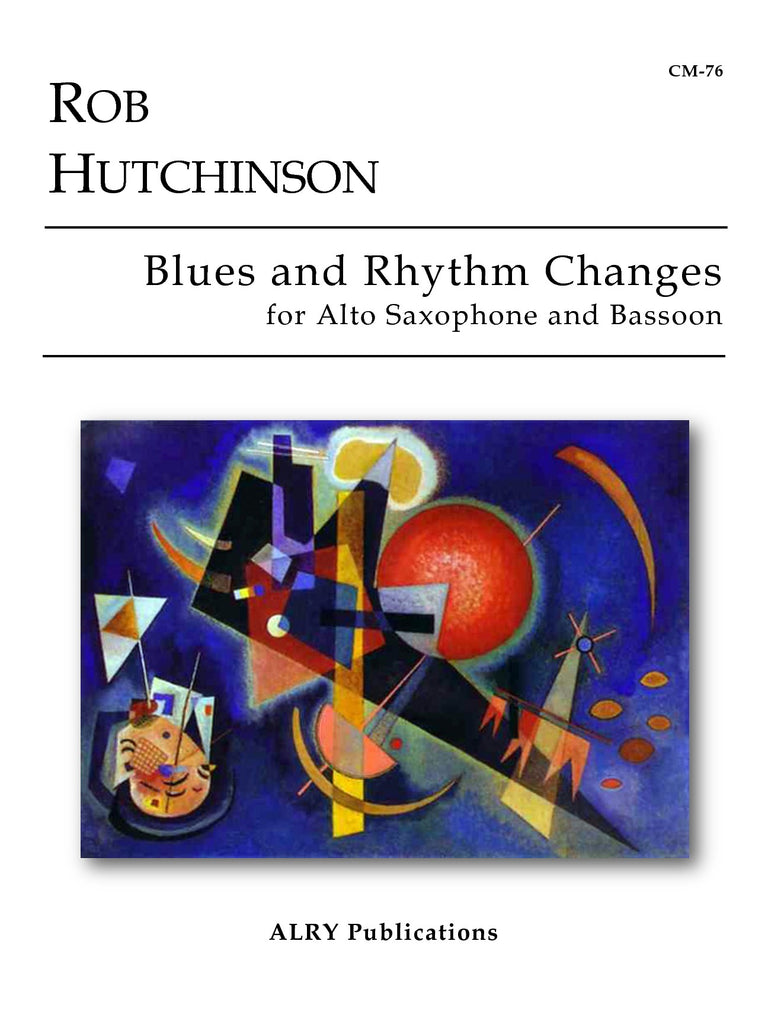 Hutchinson - Blues and Rhythm Changes for Alto Saxophone and Bassoon - CM76