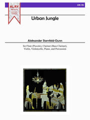 Sternfeld-Dunn - Urban Jungle for Flute, Clarinet, Violin, Cello, Piano and Percussion - CM78