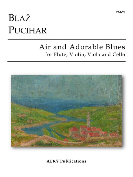Pucihar - Air and Adorable Blues for Flute, Violin, Viola and Cello - CM79
