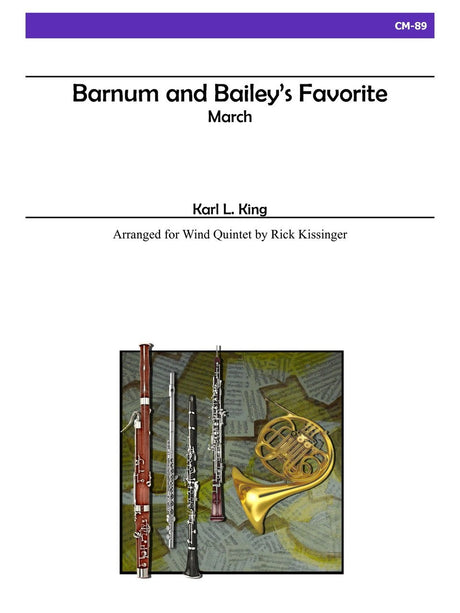 King (arr. Kissinger) - Barnum and Bailey's Favorite for Wind Quintet - CM89