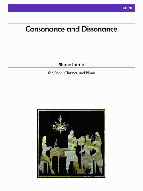 Lamb, Shane - Consonance and Dissonance for Oboe, Clarinet and Piano - CM91