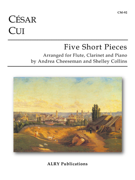Cui - Five Short Pieces - CM92