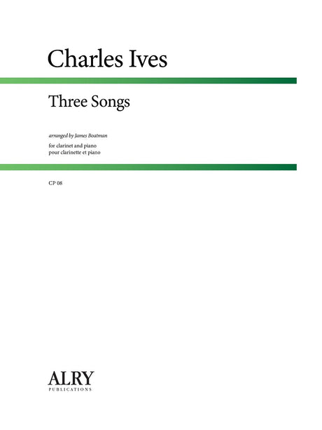 Ives -  Three Songs (Clarinet and Piano) - CP08