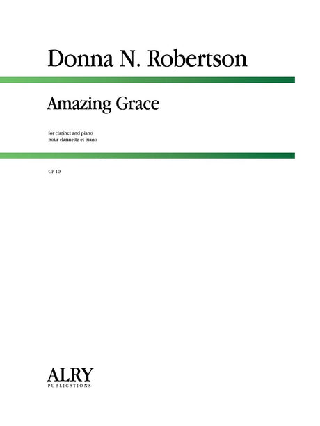 Robertson - Amazing Grace (Clarinet and Piano) - CP10