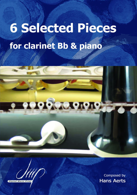 Aerts - 6 Selected Pieces for Clarinet and Piano - CP116020DMP