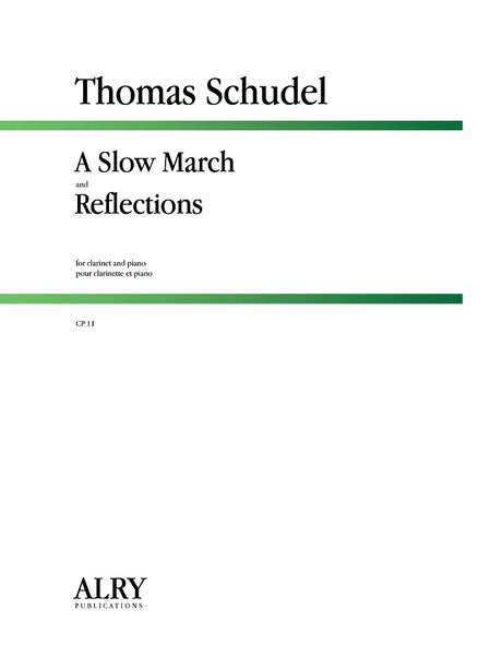 Schudel - A Slow March and Reflections for Clarinet and Piano - CP11