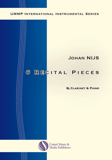 Nijs - 6 Recital Pieces for Clarinet and Piano - CP151102UMMP