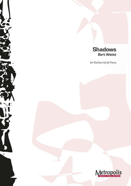 Watté - Shadows for E-flat Clarinet and Piano - CP6777EM